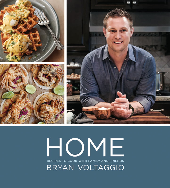 Bryan Voltaggio - Home: Recipes to Cook with Family and Friends